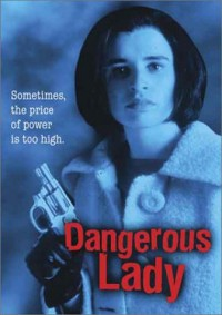 Dangerous Lady DVD cover art