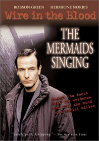 Wire in the Blood: The Mermaids Singing