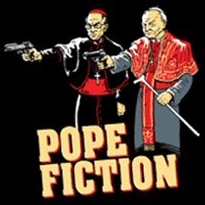 Pope Fiction shirt from Tshirt Bordello