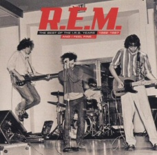 REM: Best of the IRS Years: ...And I Feel Fine