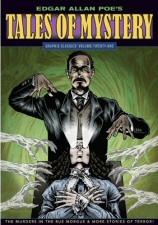 Edgar Allan Poe's Tales of Mystery: Graphic Classics, Vol. 21