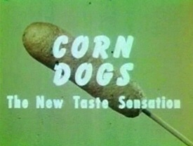 Corn Dogs!