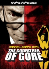 Herschell Gordon Lewis: The Godfather of Gore DVD