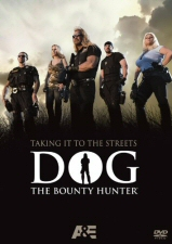 Dog the Bounty Hunter: Taking It To the Streets DVD