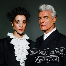 David Byrne and St. Vincent: Love This Giant