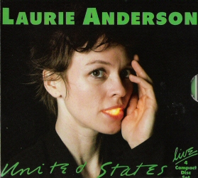 Laurie Anderson: United States Live