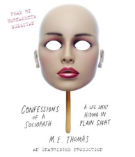 Confessions of a Sociopath by M.E. Thomas Audiobook