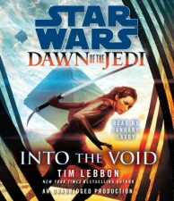 Star Wars: Dawn of the Jedi: Into the Void by Tim Lebbon Audiobook